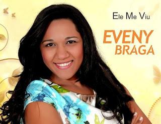 Eveny Braga   Ele Me Viu 2012
